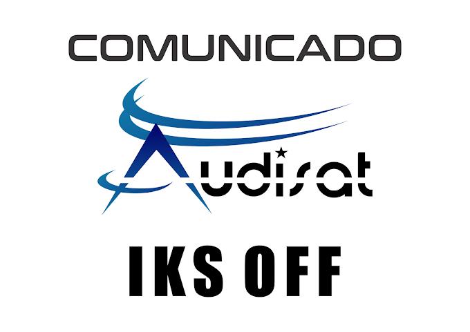 COMUNICADO AUDISAT SOBRE MANUTENÇÃO NO SISTEMA IKS - 27/06/2019