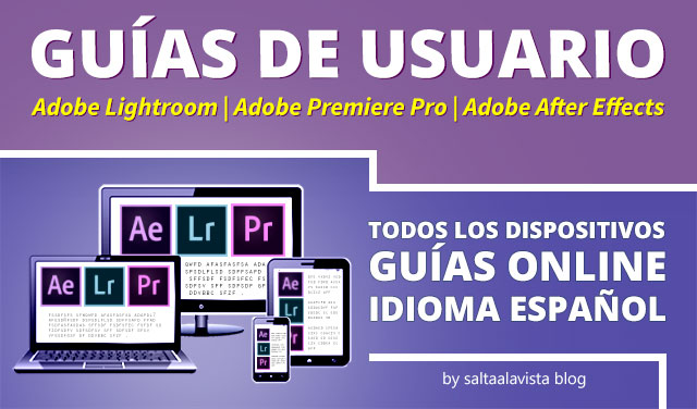 Manuales de Usuario Online en Español de Lightroom CC - Premiere Pro CC - After Effects CC