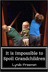 It Is Impossible to Spoil Grandchildren!