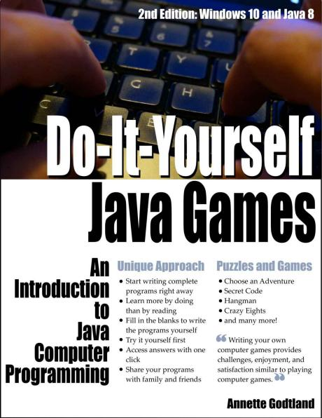 Do it yourself java games an introduction to java computer do it yourself java games an introduction to java computer programming 2015 solutioingenieria Image collections