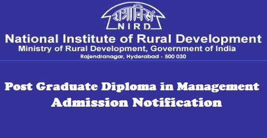 TS Notifications, TG State, TS Admissions, Post Graduate Diploma in Management (Rural Management) Admissions, National Institute of Rural Development and Panchayati Raj, NIRDPR Admission Notification