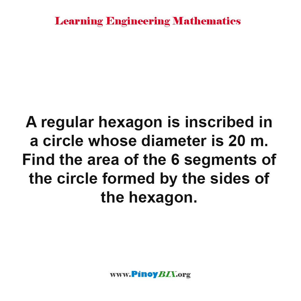 Find the area of the 6 segments of the circle formed by the sides of the hexagon