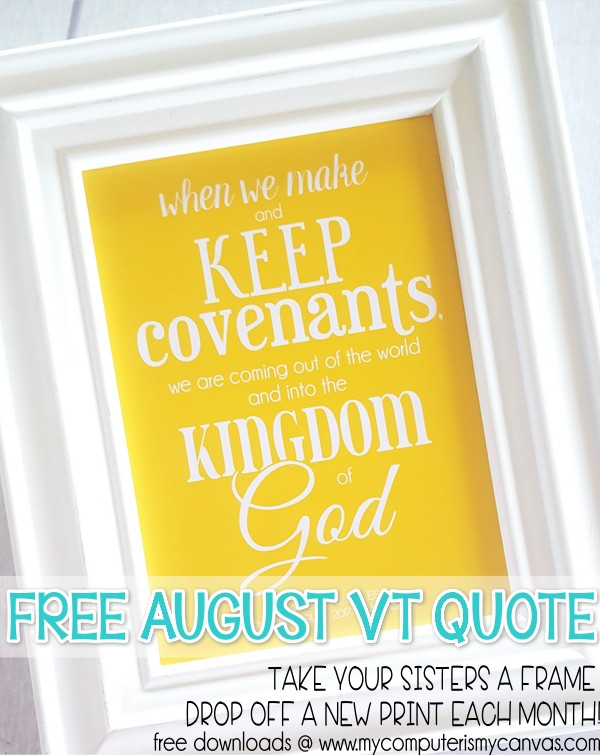 Free Printable Quote For August Visiting Teaching!
