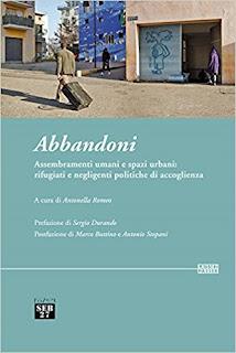 Abbandoni. Assembramenti Umani E Spazi Urbani: Rifugiati PDF