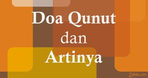 Doa Qunut dan Artinya