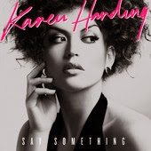 Karen Harding Say Something Lyrics