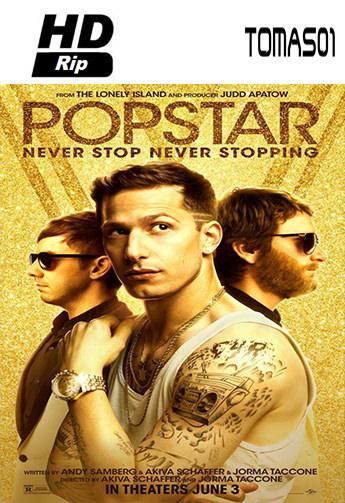 Popstar: Nunca te detengas (2016) HDRip