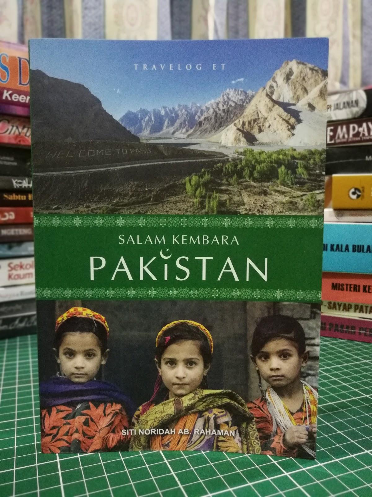 Salam Kembara Pakistan (Siti Noridah Ab. Rahaman)