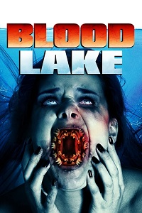 Watch Blood Lake: Attack of the Killer Lampreys Online Free in HD