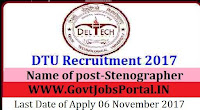 Delhi Technological University Recruitment 2017– Stenographer