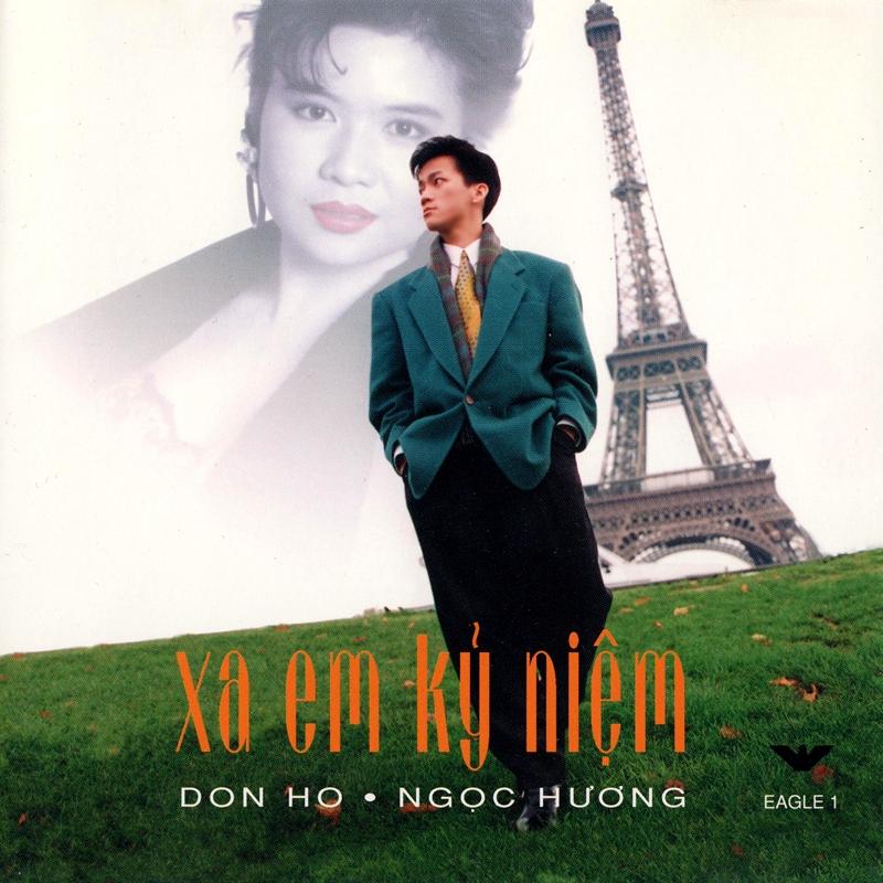 Eagle CD001 - Don Hồ, Ngọc Hương - Xa Em Kỷ Niệm (NRG)