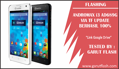 Download Stock ROM TF Update Andromax i3 AD689G Link Google Drive