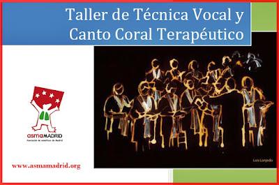 Taller de Técnica Vocal y Canto Coral Terapéutico - Asmamadrid