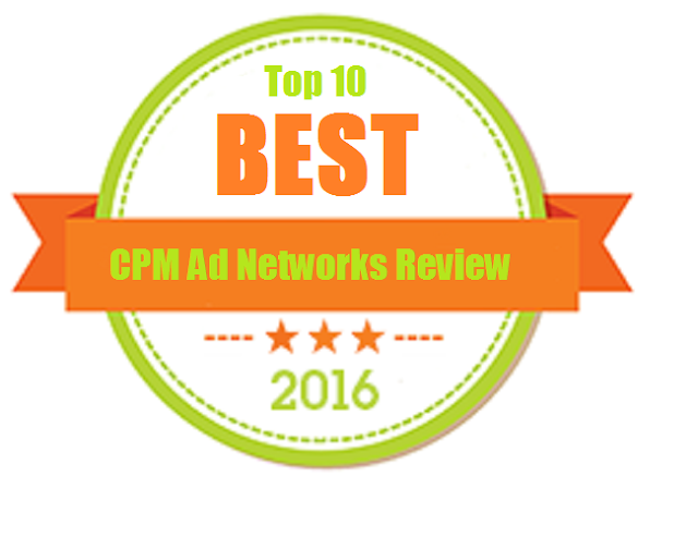 Top 10 Best CPM Ad Networks Review In 2016