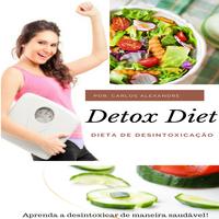Dieta de Desintoxicação-Detox Diet.