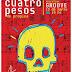"""4 Pesos de Propina presenta su DVD """"Muerto pero vivo"""" en Groove"""