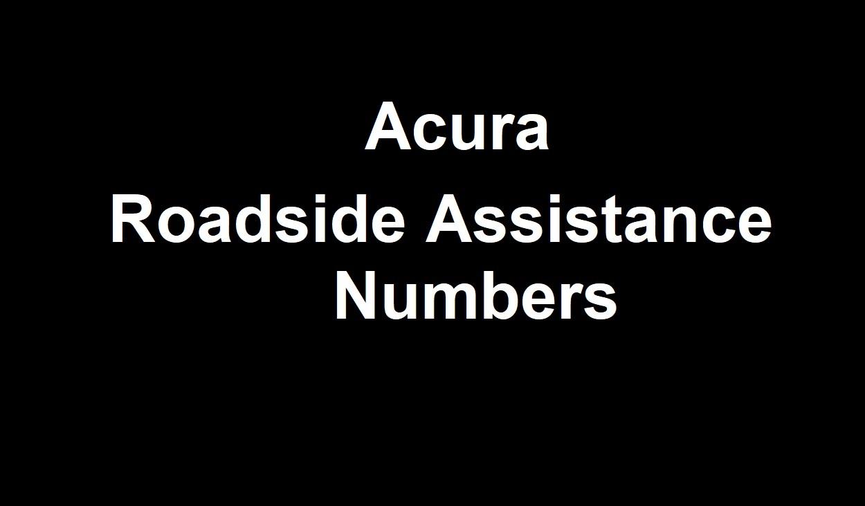 Acura Roadside Assistance >> Acura Roadside Assistance Number