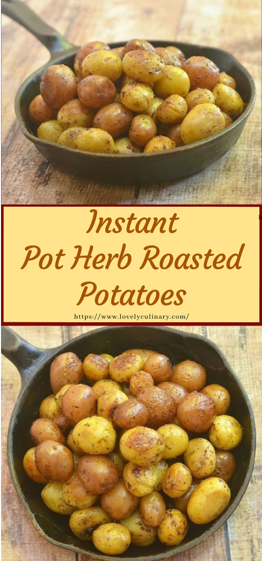 Instant Pot Herb Roasted Potatoes #vegan #recipe