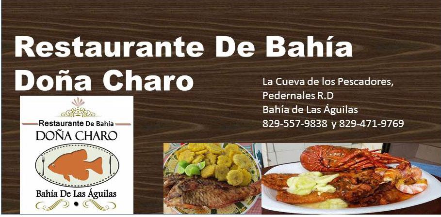 Restaurant De Bahía Doña Charo un sabor sin igual en Bahía de las Aguilas.