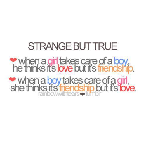 Strange But True. When A Girl Takes Care Of A Boy, He