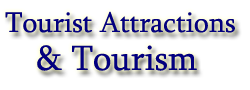 Tourist Attractions & Tourism