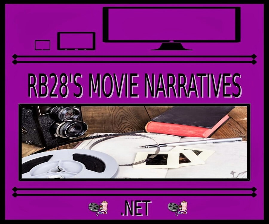 RB28's Movie Narratives