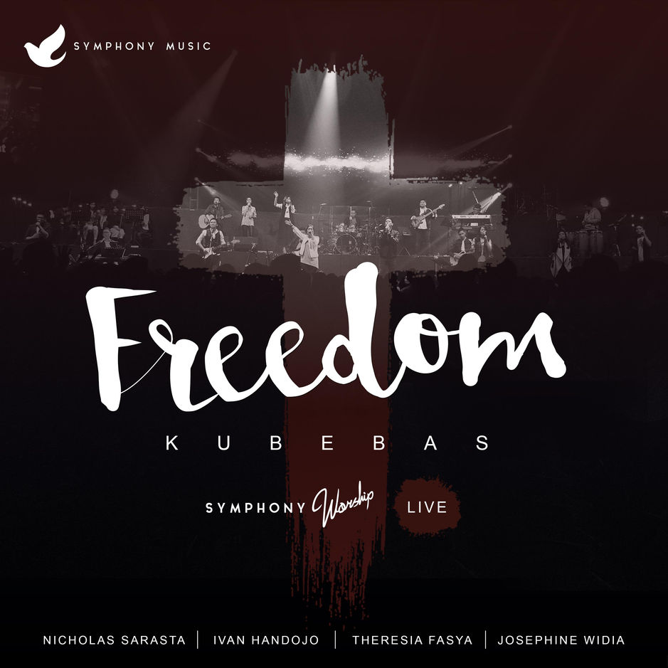 Symphony Worship - Freedom (Live) - 2016 [iTunes Plus AAC M4A