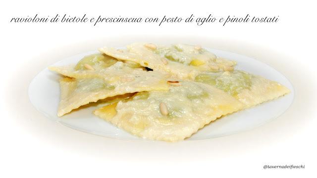 ravioloni di bietole e prescinseua al pesto d'aglio