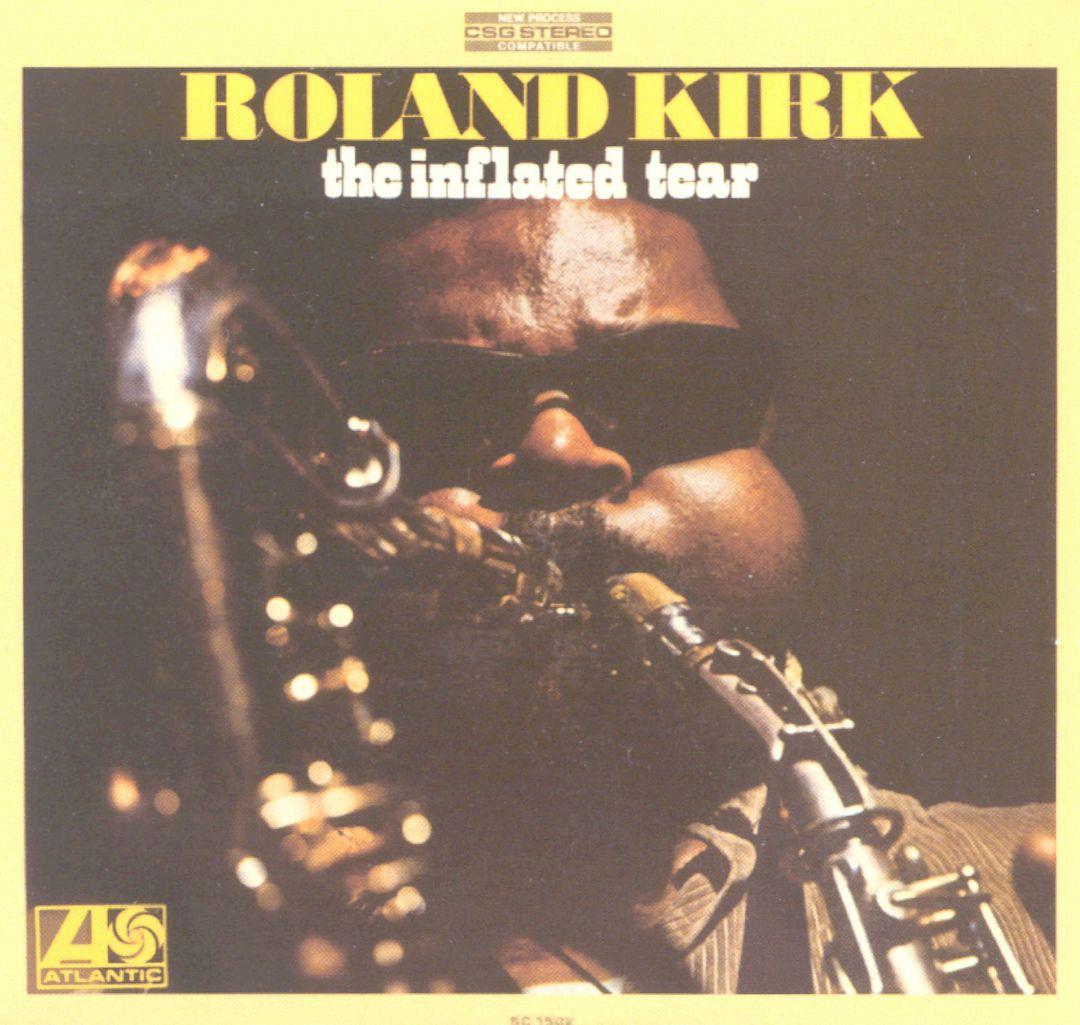 Rahsaan Roland Kirk Black Root Aint No Sunshine