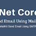 Dot Net Core Send Email Using MailKit