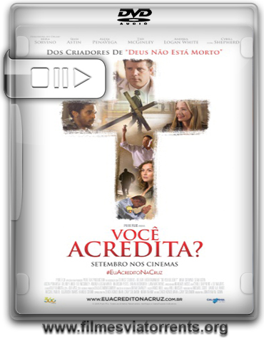 Você Acredita? (Do You Believe?) Torrent - BDRip Dual Áudio (2015)
