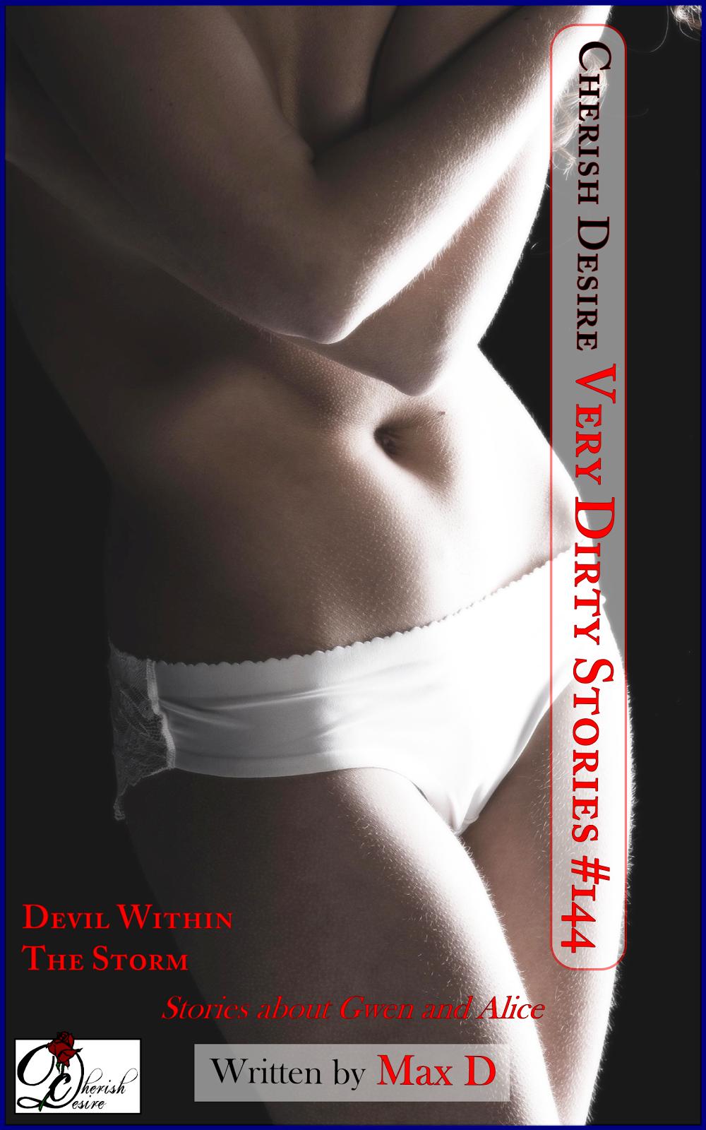 Cherish Desire: Very Dirty Stories #144, Max D, erotica