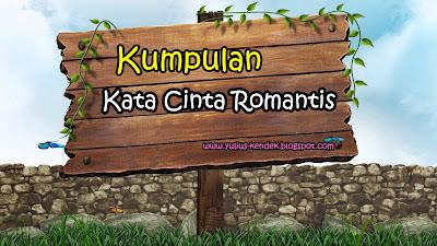 Kumpulan Kata Cinta Romantis Terbaru