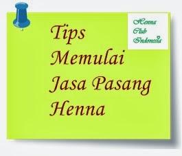 Henna Club Indonesia Tips Memulai Jasa Pasang Henna Tips Cara