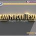 LAWMHOIH JESU: BANGKIM A BANGKIM