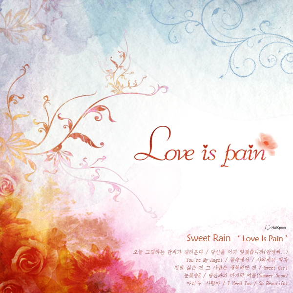 Sweet Rain – Vol.3 Love Is Pain