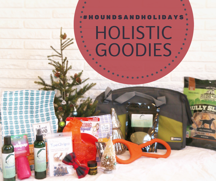 Hounds, Holidays, and Hot Buys Holistic Goodies Giveaway #houndsandholidays