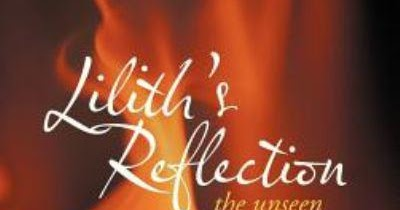 Lilith's Reflection: The Unseen