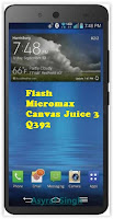 Install Stock Rom On Bricked/Bootloop Micromax Canvas Juice 3 Q392.