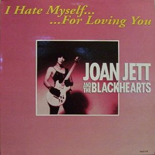 Joan Jett-I Hate Myself For Loving You