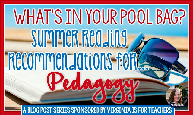 Are you in need of ideas for summer reading? This post includes suggestions for books that will help you think about your educational pedagogy.