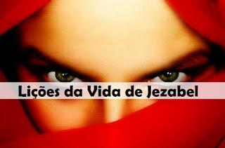 Lições da Vida de Jezabel