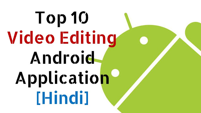 android video editor, best video editor for android, best video editing app for android, video editor for android, best video editing app, video editing apps for android, android, 10 best video editor apps for android, the best video editor for android, video editor, best video editor android, best video editor app for android, best video editing apps, best video editing apps for android, video editor app