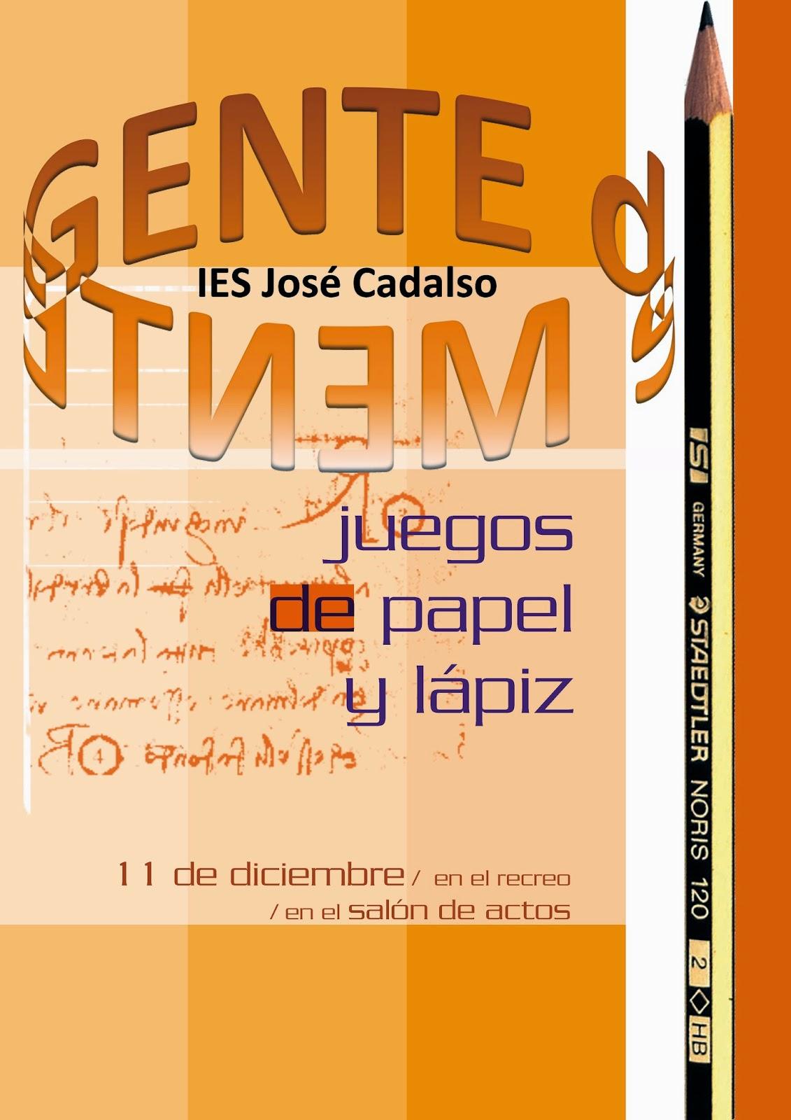 I E S Jose Cadalso Primera Edicion Juegos De Papel Y Lapiz