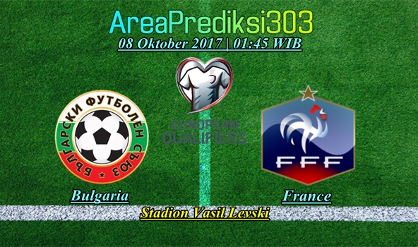 Prediksi Skor Bulgaria vs Prancis 08 Oktober 2017