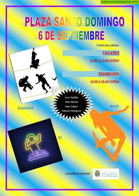 La Concejalía de Juventud organiza talleres y exhibiciones de skate, slackliney DJ el próximo 6 de septiembre