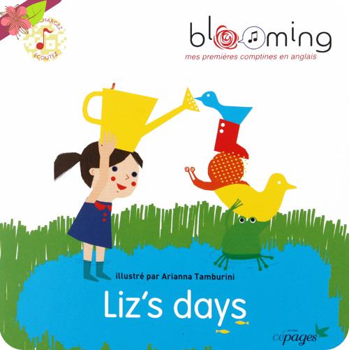Liz's days de Bénédicte Prats, Robert V. Peterson et Arianna Tamburini - éditions Cépages