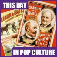 "P.T. Barnum Joined James Baily to make the ""Greatest Show on Earth"" o March 28, 1881."