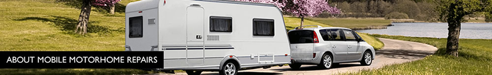 About Mobile Motor Home Repairs