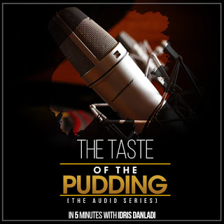 Energy VS Environment- THE TASTE OF THE PUDDING IN 5 MINUTES WITH IDRIS DANLADI (Vol 8)